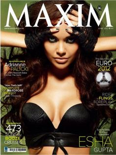 Esha Gupta on The Cover of Maxim Magazine India June 2012. | Bollywood Cleavage