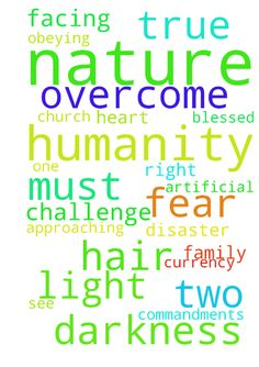 God is nature himself -  Approaching nature who is God in the person of the blessed trinity, in my true nature hair to toe no artificial pure heart of interest to rescue lost sheep of isreal , I requested he separate light from darkness in our life so we can see clearly the true challenge facing humanity to overcome, he made me pack my hair in two fough to symbolise two Kingdom that must be apart the light and the darkness so Christians may wake up to the real challenge facing humanity they…