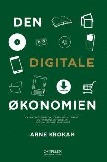 Den digitale økonomien av Arne Krokan (Ebok)