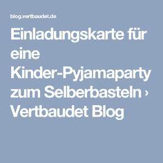 Einladungskarte für eine Kinder-Pyjamaparty zum Selberbasteln › Vertbaudet Blog