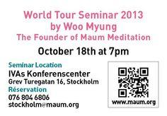 Maum Meditation 'Founder Woo Myung's World Lecture Tour' | 2013/10/18(FRI) 7:00 PM @ IVAs Konferenscenter (Stockholm, Sweden)