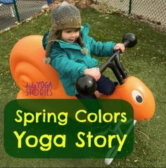 Free, printable Spring Colors Yoga Story with easy yoga poses for kids » Kids Yoga Stories  #kidsyoga