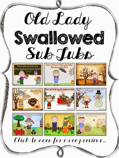 http://www.teacherspayteachers.com/Product/Old-Lady-Swallowed-Sub-Tubs-Bundled-799186