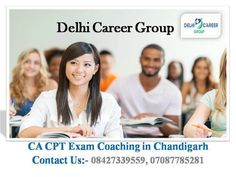 Best CA CPT Preparation In Chandigarh  CA CPT Entrance exam coaching in Chandigarh provides you well researched study material including comprehensive practice session. Difficult concepts are covered multiple times before taking the CA CPT exam, so that students can easily qualify the CA CPT exams. for more information:- http://www.delhicareergroup.com/ca_cpt.php