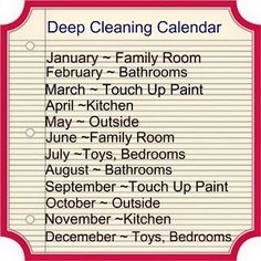 Deep Cleaning Calendar. I like this. I wonder if I would actually stick to this.