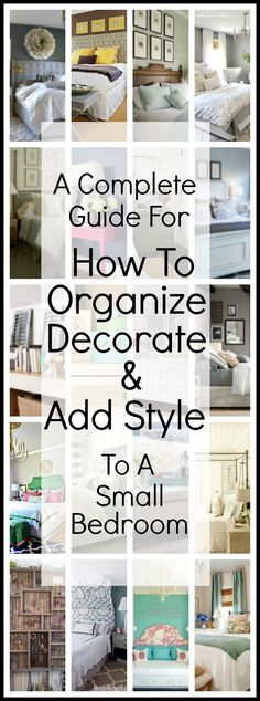Find loads of tips in this comprehensive guide for how to organize, decorate and add style to a small bedroom.