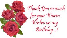 Thank You For Birthday Wishes Images 2018 Thank You Messages For Birthday, Thank You Wishes, Birthday Thanks, Birthday Wishes And Images, Happy Birthday Pictures, Birthday Wishes Quotes, Wishes Images, Birthday Greeting Cards, Happy Birthday Me