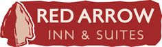 Red Arrow Inn & Suites | Your Home Base for Exploration