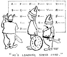 He's learning Norse code