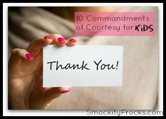 10 Commandments of Courtesy For Kids (SO IMPORTANT!! I KNOW MANY ADULTS THAT DON'T KNOW THESE!!)
