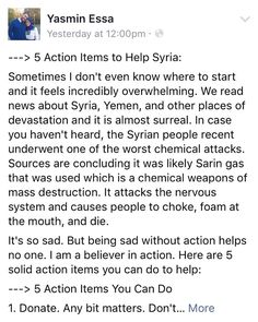 Full post at http://ift.tt/2dJB6jC. . ---> 5 Action Items to Help Syria: . Sometimes I don't even know where to start and it feels incredibly overwhelming. We read news about Syria Yemen and other places of devastation and it is almost surreal. In case you haven't heard the Syrian people recent underwent one of the worst chemical attacks. Sources are concluding it was likely Sarin gas that was used which is a chemical weapons of mass destruction. It attacks the nervous system and causes…