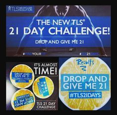 TLS 21 Day Challenge.  Loose 5 to 10 lbs of unwanted fat!