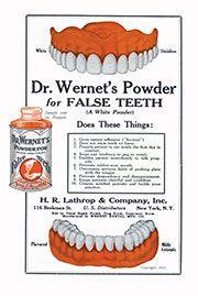Dr. Wernert's Powder for False Teeth, c. 1925
