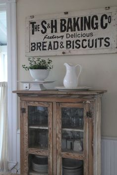 bread & biscuits sign -- Looking for that perfect sign for the wall near the kitchen table AND a glass front cabinet/pie safe - w/ tons of character-- for my dining room.