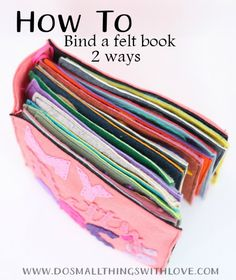 How to bind a felt quiet book 2 ways - one uses string, the other binder clips. Each look easy and have complete instructions. Diy Quiet Books, Baby Quiet Book, Felt Quiet Books, Book Projects, Sewing Projects, Sewing Ideas, Quiet Book Patterns, Busy Book, Book Making