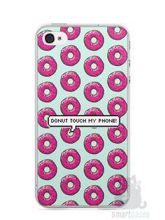 Capa Iphone 4/S Donut Touch My Phone - SmartCases - Acessórios para celulares e tablets :)