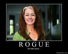 Rogue - Demotivational Poster