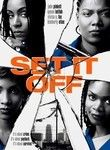 Set It Off (1996) Sick of being victims of circumstance and fighting a system that keeps them from realizing their dreams, four black women from the Los Angeles projects opt to knock over a bank. Emboldened after pulling off the heist, they continue their crime spree. But the sticky-fingered quartet (played by Queen Latifah, Jada Pinkett Smith, Vivica A. Fox and Kimberly Elise) is unaware that a fixated police detective (John C. McGinley) has them in his sights.