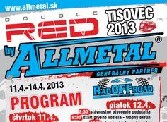 Offroad Tisovec 2013 sa bude konať od 11.4.2013 do 14.4.2013. Program akcie je nasledovný.