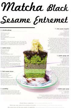 Matcha Black Sesame Entremet with White Sesame Nougatine – A Dessert Diet Fancy Desserts, Asian Desserts, Just Desserts, Delicious Desserts, Gourmet Desserts, Pastry Recipes, Cake Recipes, Dessert Recipes, Cooking Recipes