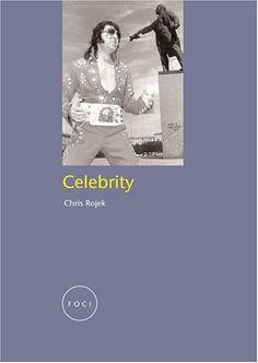 Library Genesis: Chris Rojek - Celebrity