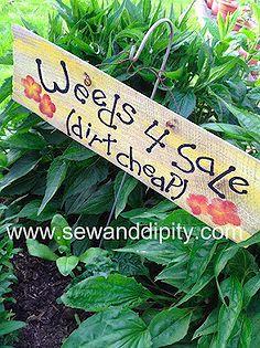 diy garden signs, diy home crafts, gardening, Weeds for Sale dirt cheap