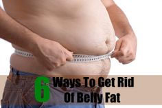 6 Ways To Get Rid Of Belly Fat