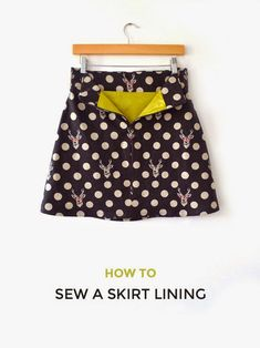 Tilly and the Buttons: How to Sew a Skirt Lining | Skirt Inspiration | Learn How to Sew Skirts | Tips and Tutorials for Sewing Skirts
