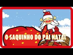 O Saquinho do Pai Natal   NATAL - YouTube Xmas Songs, Christmas Fun, Family Guy, Activities, Fictional Characters, Youtube, Videos, Santa Sack, Christmas Activities For Kids