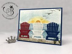 Stampin' Up! High Tide stamps and Seasonal Layers Dies Beach Scene with Adirondack Chairs of July card by Lisa Ann Bernard of Queen B Creations Stampin Pretty, Beach Cards, Punch Art, Owl Punch, Beach Scenes, Stamping Up, Scrapbook Cards, Scrapbooking, Homemade Cards