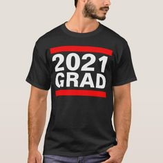 2021 Grad Black Red White Cool Block Graduation T-Shirt Alexandria, Graduation Shirts, Urban Street Style, Save The Bees, Stripes Design, Red And White, Black, Tshirt Colors, Shirt Style