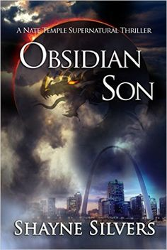 Amazon.com: Obsidian Son: A Novel In The Nate Temple Supernatural Thriller Series (The Temple Chronicles Book 1) eBook: Shayne Silvers: Kindle Store