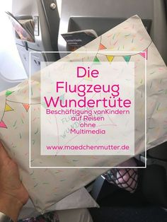 Die Flugzeug Wundertüte I How you treat your kids traveling without multimedia for less than 10 euro Infant Activities, Family Activities, Travel With Kids, Family Travel, Long Car Trips, Multimedia, Train Journey, Road Trip Hacks, Cruise Tips