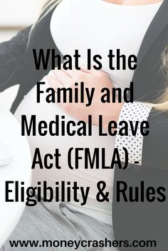 Many laws exist to protect workers' safety, dignity, and civil rights. Of these, the federal Family and Medical Leave Act (FMLA), which has been on the books since 1993, is among the most expansive and frequently invoked.