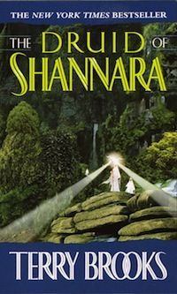 """""""The Druid of Shannara"""" by Terry Brooks"""