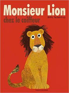 Amazon.fr - Monsieur Lion chez le coiffeur - Britta Teckentrup - Livres