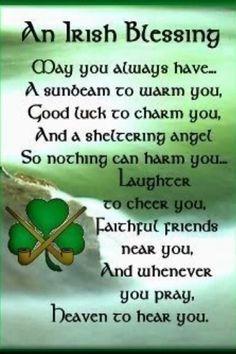 An Irish Blessing for St Patrick's Day Irish Prayer, Irish Blessing, Irish Quotes, Irish Sayings, Irish Proverbs, Pomes, Happy St Patricks Day, Saint Patricks, St Patricks Day Quotes