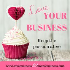 Love your business -