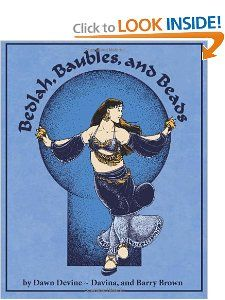 """Bedlah, Baubles, and Beads is a book about designing and crafting the elaborate bra and belt sets worn by contemporary belly dancers. Also known as """"dance oriental"""" and """"raks sharki,"""" belly dancing has numerous sub-styles that are defined not only by their movement vocabulary, but also by their distinctive costuming."""