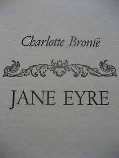 """Jane Eyre ~ """"I am no bird; and no net ensnares me; I am a free human being with an independent will."""""""