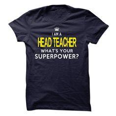 Im A/An HEAD TEACHER T Shirt, Hoodie, Sweatshirt