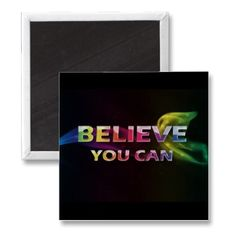 Believe You Can~3 Word Quote to motivate and inspire yourself at work.  Makes a great gift to motivate and inspire others too!