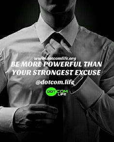 You can have results or excuses but you can't have both! Which will it be?