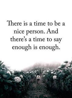 Enough is enough #life
