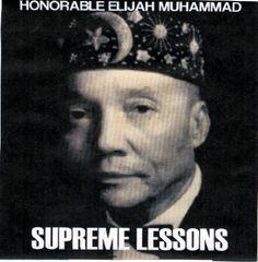 Elijah Muhammad Supreme Wisdom Lessons | Elijah Muhammad