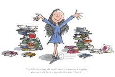 Quentin Blake CBE This Child seems to be interested in Everything. Signed Giclée Limited Edition of 595 Signed in pencil lower right by Quentin Blake The only Roald Dahl limited edition print ever signed by Quentin Blake Image: x Mounted: x Matilda Roald Dahl, Children's Book Illustration, Graphic Design Illustration, Illustration Styles, Book Illustrations, Quentin Blake Illustrations, Roald Dahl Books, Kids Reading Books, Album Jeunesse