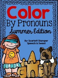 Color By Pronouns: Summer Edition. Great for a summer theme or summer homework packets!