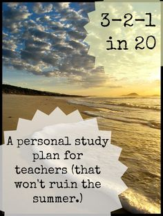 3-2-1 in 20: A Teacher's Professional Growth Plan for the Summer