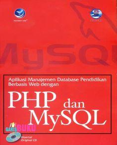 Aplikasi Manajemen Database Pendidikan Berbasis Web Dengan PHP & MySQL
