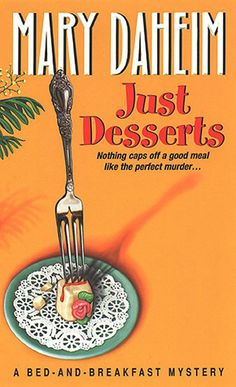 Just Desserts (Bed-and-Breakfast Mysteries Book 1)